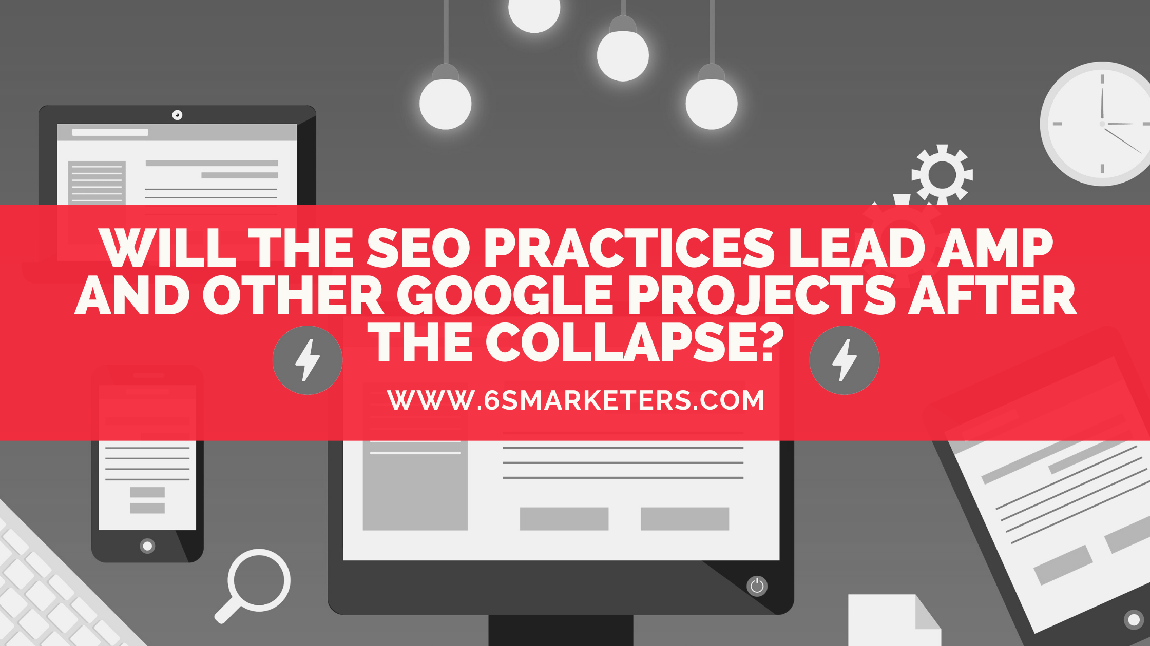 Will the SEO practices lead AMP and other Google projects after the collapse_